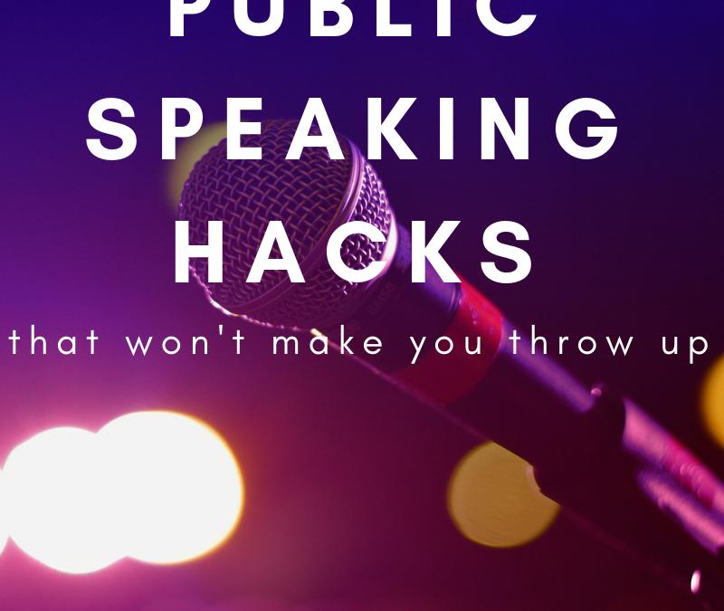 Public Speaking Hacks